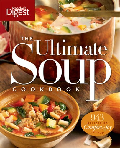 The Ultimate Soup Cookbook: Over 900