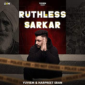 Ruthless Sarkar (feat. Harpreet Sran)
