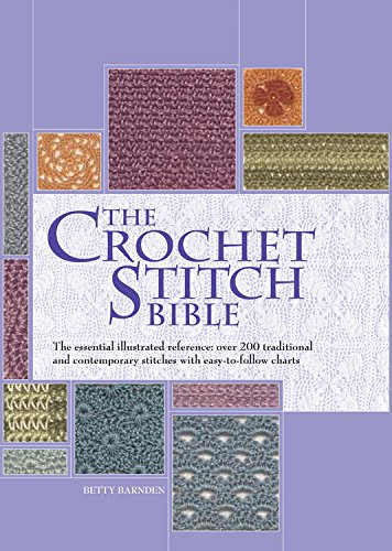 Crochet Stitch Bible (Artist/Craft Bible)