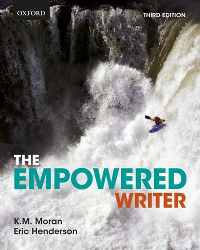 The Empowered Writer: An Essential Guide to Writing, Reading, and Research