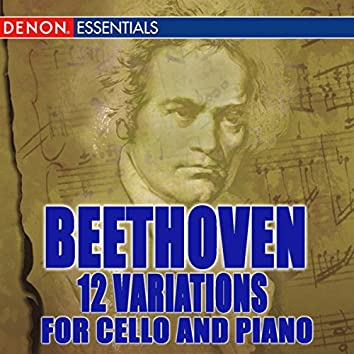 Beethoven: 12 Variations For Cello And Piano