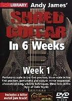 Andy James Shred Guitar in 6 Weeks: Week 1 [DVD] [Import]