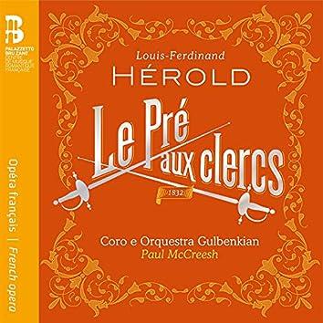 Hérold: Le pré aux clercs