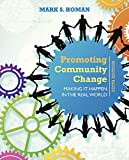 worlds of making - Promoting Community Change: Making It Happen in the Real World