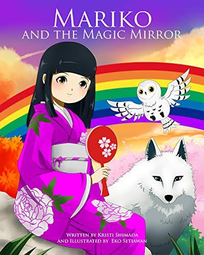 Mariko And The Magic Mirror by Shimada, Kristi ebook deal
