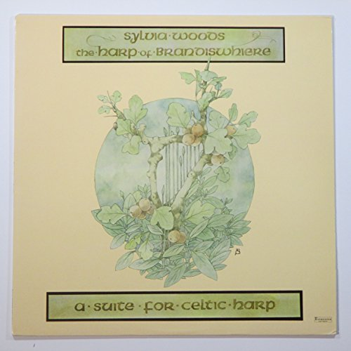 Sylvia Woods: The Harp of Brandiswhiere (A Suite for Celtic Harp)