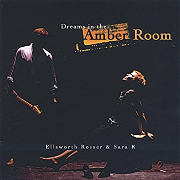 Dreams in the Amber Room