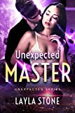 Unexpected Master (Unexpected Series Book 5)