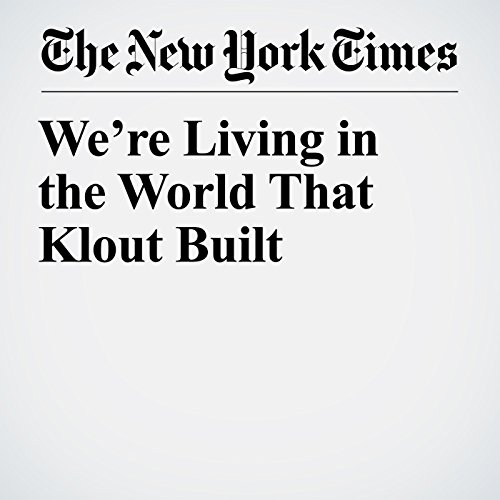 We're Living in the World That Klout Built copertina