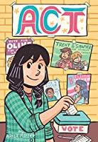 Act (graphic novel) (A Click Graphic Novel)