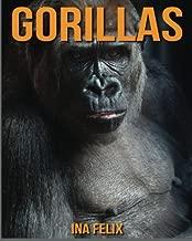 Gorillas: Children Book of Fun Facts & Amazing Photos on Animals in Nature - A Wonderful Gorillas Book for Kids aged 3-7