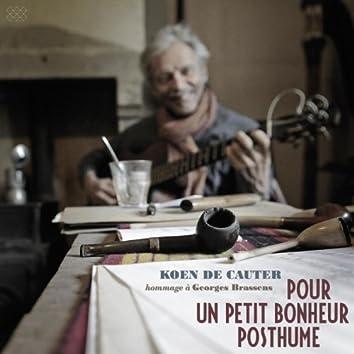 Pour Un Petit Bonheur Posthume - Hommage à Georges Brassens