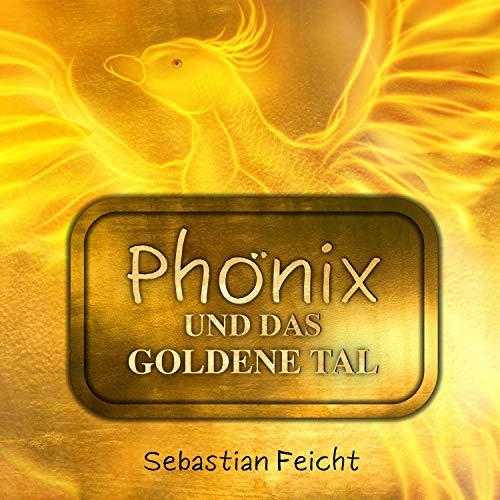 Phönix und das goldene Tal Titelbild