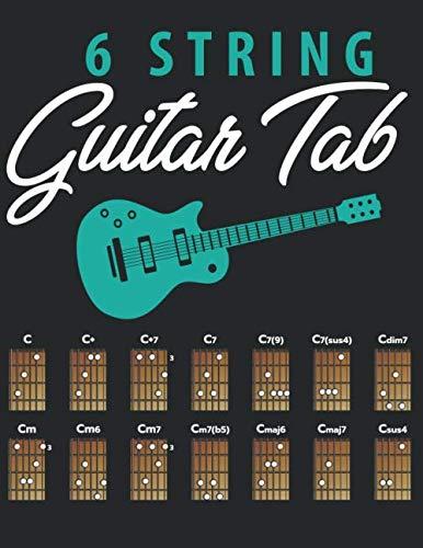 6 String Guitar Tab: Practice Journal  | Blank Guitar Tablature | Gift for Musicians Boys and Girls (Guitar Manuscript Books)