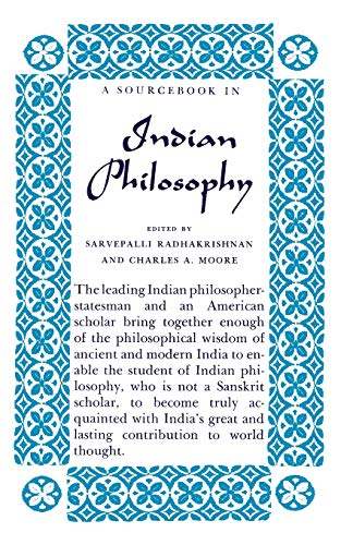 A Source Book in Indian Philosophy (Princeton Paperbacks)