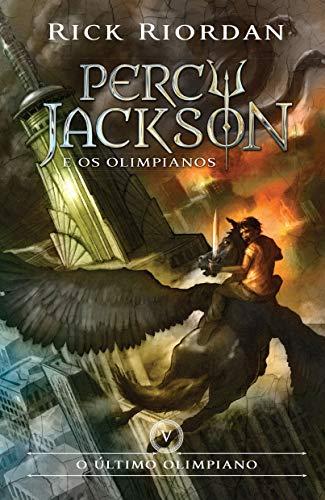 O Último Olimpiano - Volume 5. Série Percy Jackson e os Olimpianos