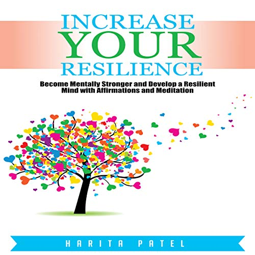 Increase Your Resilience Audiobook By Harita Patel cover art