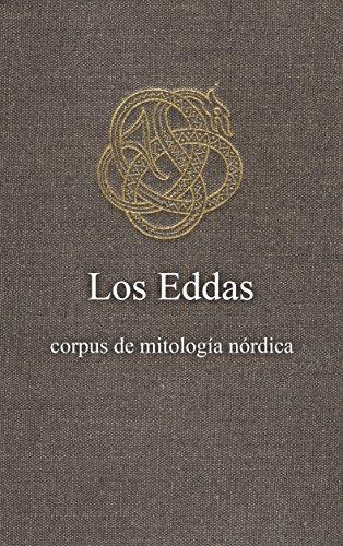 Los Eddas: traducción del antiguo idioma escandinavo