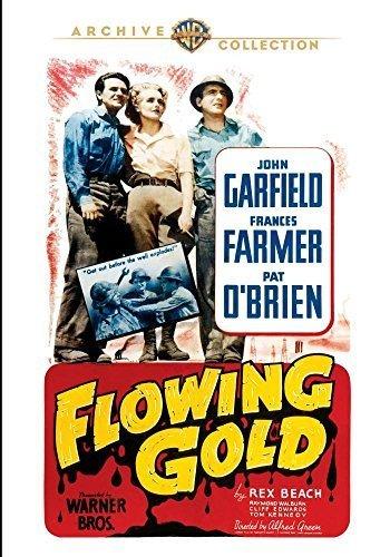 Flowing Gold(MOD) by John Garfield