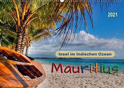 Mauritius - Insel im Indischen Ozean (Wandkalender 2021 DIN A2 quer)