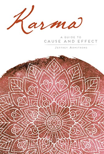 Karma: The Ancient Science of Cause and Effect: A Guide to Cause and Effect (Mandala Wisdom)