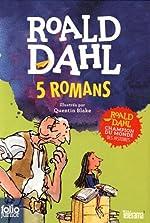 5 romans - Coffret en 5 volumes : Sacrées sorcières ; La potion magique de Georges Bouillon ; Matilda ; Charlie et la chocolaterie ; Le BGG de Roald Dahl