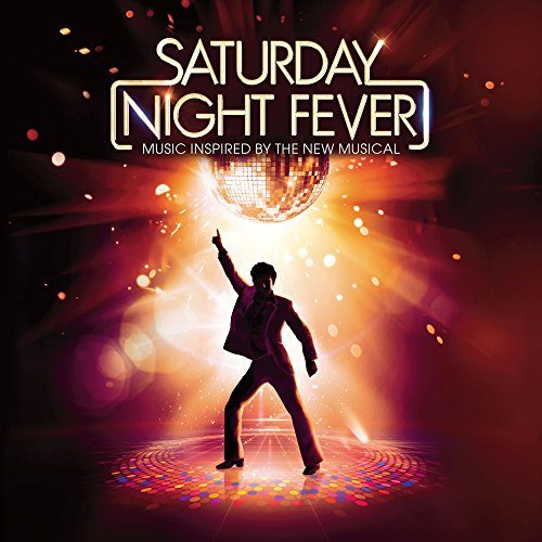 Saturday Night Fever: Music Inspired By The New Mu