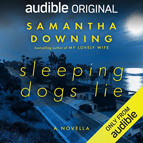 Sleeping Dogs Lie Audiobook By Samantha Downing cover art