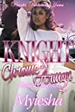 Knight In Chrome Armor 2: Blaize's Obsession (English Edition)