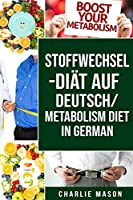 Stoffwechsel-Diaet Auf Deutsch/ Metabolism Diet In German