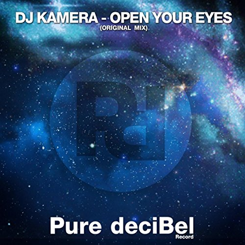Open Your Eyes (Original Mix)