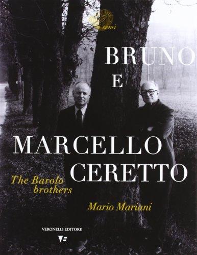 Bruno e Marcello Ceretto. The barolo brothers