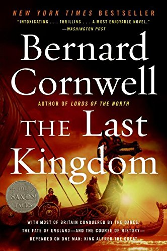 The Last Kingdom (Saxon Tales, Band 1)