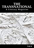 The Transnational Vol. 6: A Literary Magazine (German Edition)