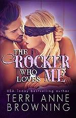 The Rocker Who Loves Me (The Rocker Series Book 4)