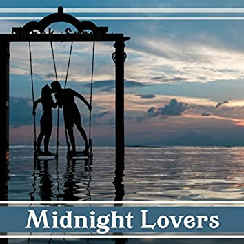 Midnight Lovers: Romantic Smooth Jazz Night, Sensual & Sexy Moods for Night Date, Instrumental Songs