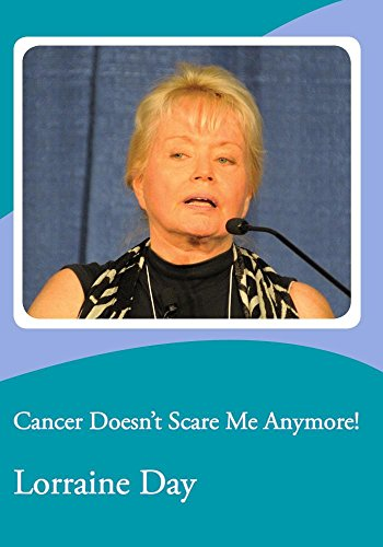 Cancer Doesn't Scare Me Anymore!