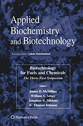 Biotechnology for Fuels and Chemicals: The Thirty-First Symposium