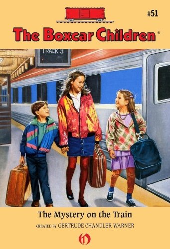 The Mystery on the Train (The Boxcar Children Mysteries Book 51) (English Edition)