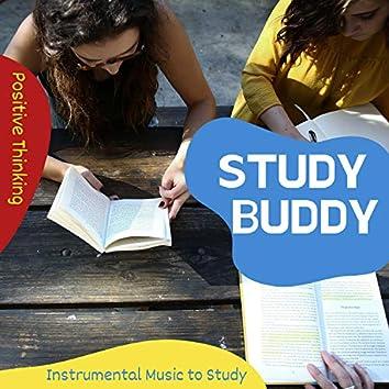 Study Buddy - Positive Thinking Instrumental Music to Study