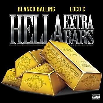 Hella Extra Bars (feat. Loco C)