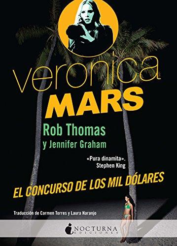 Veronica Mars: El concurso de los mil dólares: 24 (Literatura Mágica)