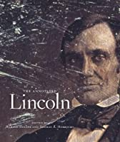 The Annotated Lincoln by Abraham Lincoln(2016-02-15)