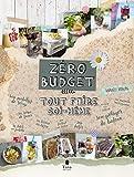 Zéro budget - Tout faire soi-même