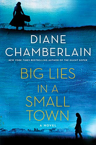 Image of Big Lies in a Small Town: A Novel