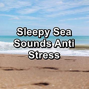 Sleepy Sea Sounds Anti Stress