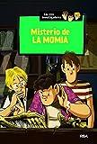 Misterio de la momia (Los tres investigadores 3)