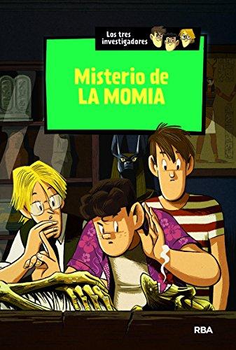 Los tres investigadores 3: Misterio de la momia (INOLVIDABLES)
