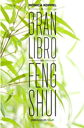 El Gran Libro del Feng Shui / The Big Book of Feng Shui