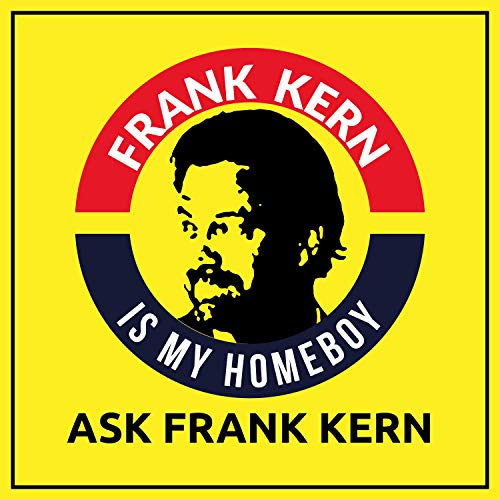 Ask Frank Kern Podcast By Frank Kern cover art
